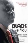 lack Like you by Herman Mashaba