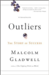 Outliers by Malccolm Gladwell